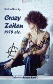 Crazy Zeiten - 1975 etc.