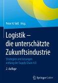 Logistik - die unterschätze Zukunftsindustrie