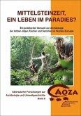 Mittelsteinzeit, ein Leben im Paradies?