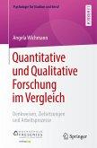 Quantitative und Qualitative Forschung im Vergleich