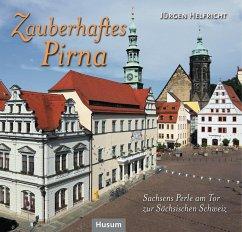Zauberhaftes Pirna - Helfricht, Jürgen