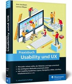 Praxisbuch Usability und UX - Jacobsen, Jens;Meyer, Lorena