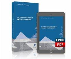 Das Baustellenhandbuch der Masstoleranzen