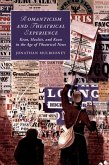 Romanticism and Theatrical Experience (eBook, ePUB)