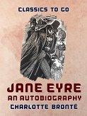Jane Eyre An Autobiography (eBook, ePUB)