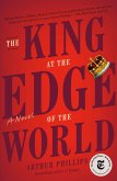 The King at the Edge of the World (eBook, ePUB)