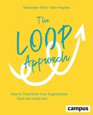 The Loop Approach (eBook, ePUB)