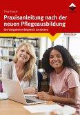Praxisanleitung nach der neuen Pflegeausbildung (eBook, ePUB)