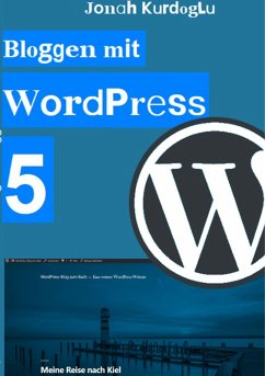 Bloggen mit WordPress 5 (eBook, ePUB)