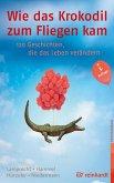 Wie das Krokodil zum Fliegen kam (eBook, ePUB)