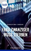 Frau Zwanziger muss sterben (eBook, ePUB)