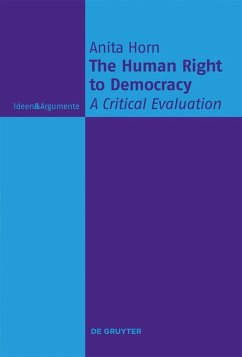 The Human Right to Democracy - Horn, Anita