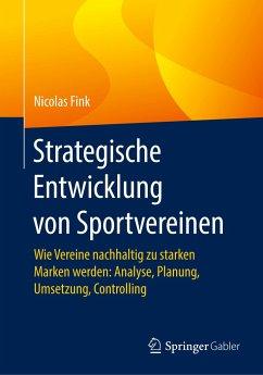 Strategische Entwicklung von Sportvereinen - Fink, Nicolas