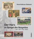 Der Harz im Spiegel des Notgeldes von 1917 bis 1923