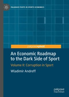 An Economic Roadmap to the Dark Side of Sport - Andreff, Wladimir