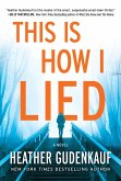 This Is How I Lied (eBook, ePUB)