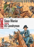 Sioux Warrior vs US Cavalryman (eBook, ePUB)