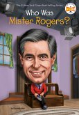 Who Was Mister Rogers? (eBook, ePUB)