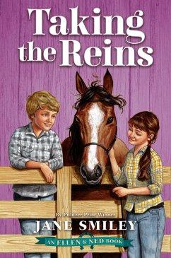 Taking the Reins (An Ellen & Ned Book)