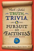 Uncle John's Truth, Trivia, and the Pursuit of Factiness Bathroom Reader (eBook, ePUB)