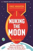 Nuking the Moon (eBook, ePUB)