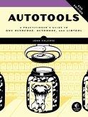 Autotools, 2nd Edition (eBook, ePUB)