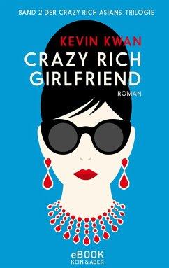 Crazy Rich Girlfriend (eBook, ePUB) - Kwan, Kevin