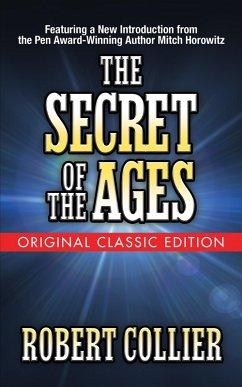 The Secret of the Ages (Original Classic Edition) (eBook, ePUB) - Collier, Robert