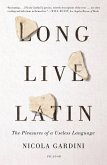 Long Live Latin (eBook, ePUB)