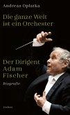 Die ganze Welt ist ein Orchester (eBook, ePUB)