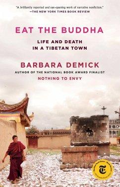 Eat the Buddha (eBook, ePUB) - Demick, Barbara