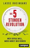 Die 5-Stunden-Revolution (eBook, ePUB)