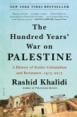 The Hundred Years' War on Palestine (eBook, ePUB)