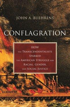 Conflagration (eBook, ePUB) - Buehrens, John A.