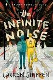 The Infinite Noise (eBook, ePUB)