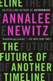 The Future of Another Timeline (eBook, ePUB)
