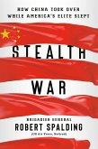 Stealth War (eBook, ePUB)