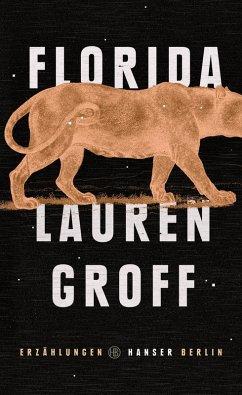 Florida (eBook, ePUB) - Groff, Lauren