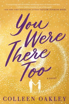 You Were There Too (eBook, ePUB) - Oakley, Colleen