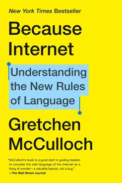 Because Internet (eBook, ePUB) - Mcculloch, Gretchen