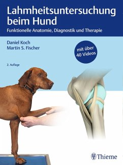 Lahmheitsuntersuchung beim Hund (eBook, PDF) - Koch, Daniel; Fischer, Martin S.