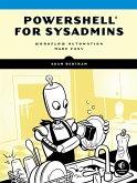 PowerShell for Sysadmins (eBook, ePUB)