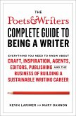 The Poets & Writers Complete Guide to Being a Writer (eBook, ePUB)