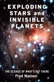 Exploding Stars and Invisible Planets (eBook, ePUB)