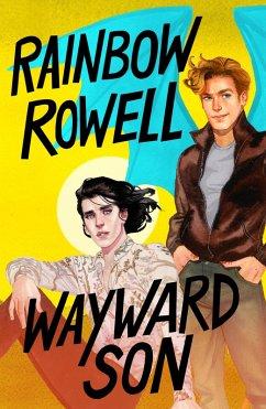 Wayward Son (eBook, ePUB) - Rowell, Rainbow