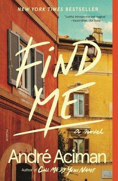 Find Me (eBook, ePUB) - Aciman, André