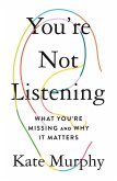 You're Not Listening (eBook, ePUB)