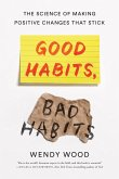 Good Habits, Bad Habits (eBook, ePUB)