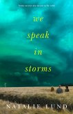 We Speak in Storms (eBook, ePUB)