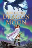 Rise of the Dragon Moon (eBook, ePUB)